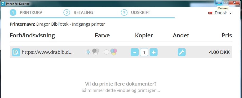 Viser Princh printkurv, hvor der står at man kan minimere vinduet for at printe flere dokumenter
