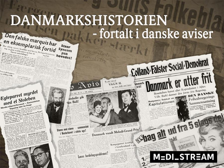 Danmarkshistorien fortalt i danske aviser